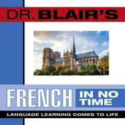 Dr. Blair's French in No Time - Audiobook