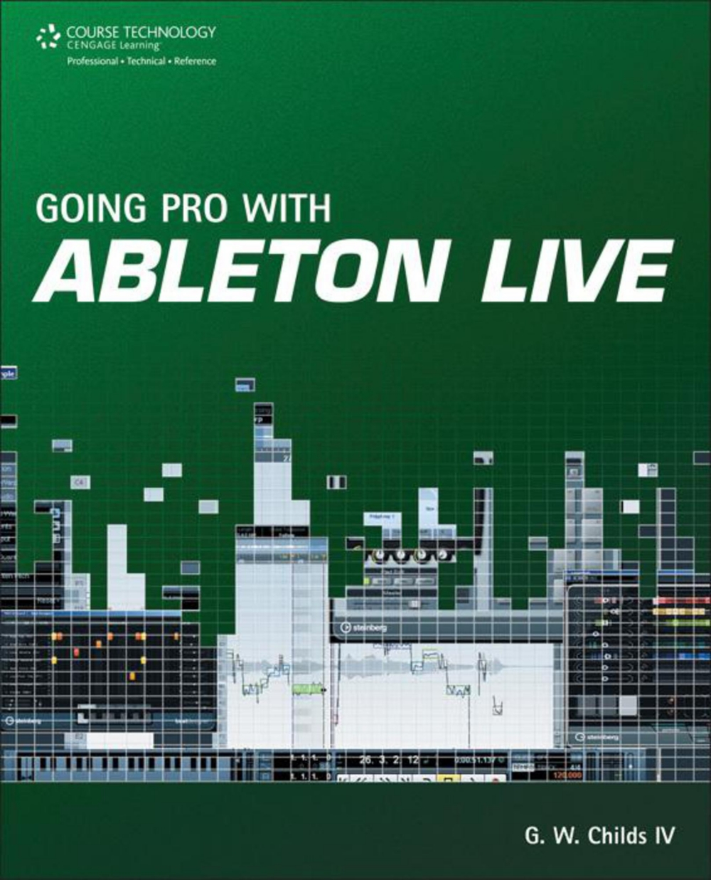 Cengage Learning Going Pro with Ableton Live by