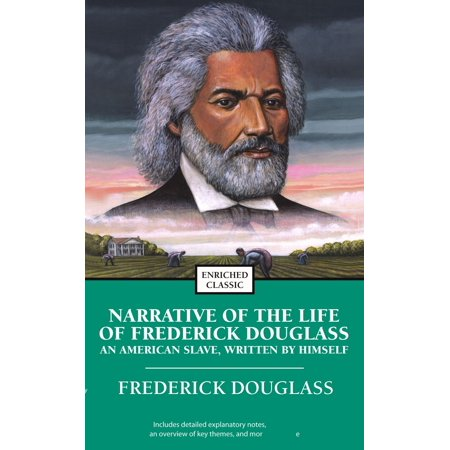 Narrative of the Life of Frederick Douglass : An American Slave, Written by (Narrative Of The Life Of A Slave)