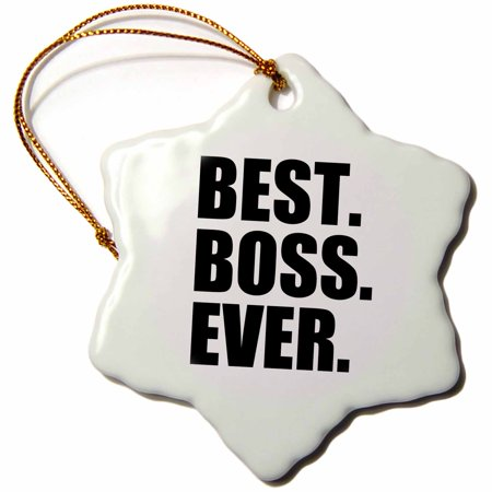 3dRose Best Boss Ever - fun funny humorous gifts for the boss - work office humor - black text, Snowflake Ornament, Porcelain,