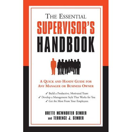 Bmw Owners Handbook - The Essential Supervisor's Handbook : A Quick and Handy Guide for Any Manager or Business Owner