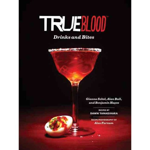 True Blood: Drinks & Bites