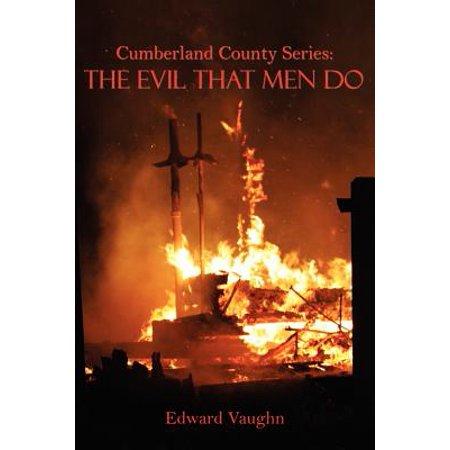 Cumberland Series (Cumberland County Series : The Evil That Men)