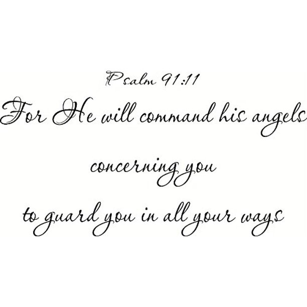 Psalm 91 11 Vinyl Wall Art For He Will Command His Angels Concerning You To Guard You In All Your Ways Walmart Com Walmart Com