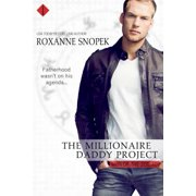 The Millionaire Daddy Project - eBook
