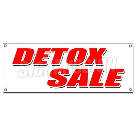 Detox Sale Banner Sign Cigarettes Liquor Drugs Smoke Rehab