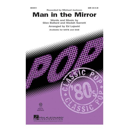 Hal Leonard Man in the Mirror SATB by Michael Jackson arranged by Ed