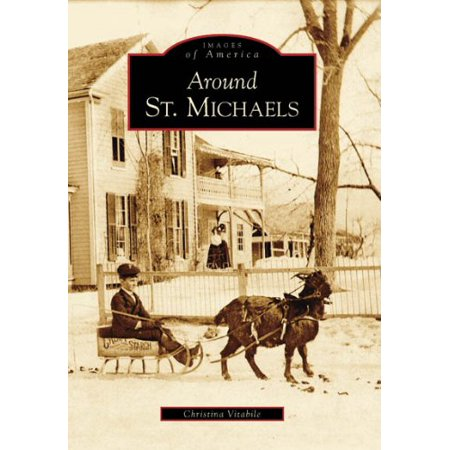 Around St. Michaels (MD) (Images of - St Michael Medal Meaning