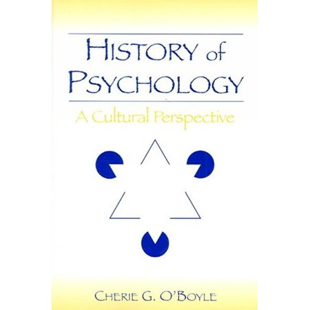 HISTORY OF PSYCHOLOGY [CHERIE GOODENOW O'BOYLE] [2006] [ENGLISH] [PAPERBACK] [TAYLOR & FRANCIS]