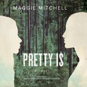 Pretty Is - Audiobook