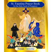 The St. Faustina Prayer Book for the Holy Souls