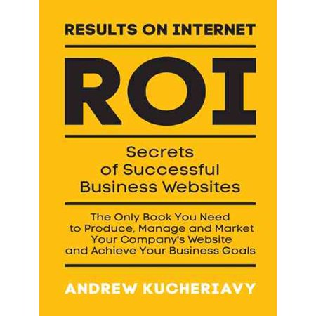 Results On Internet  Roi   Secrets Of Successful Business Websites