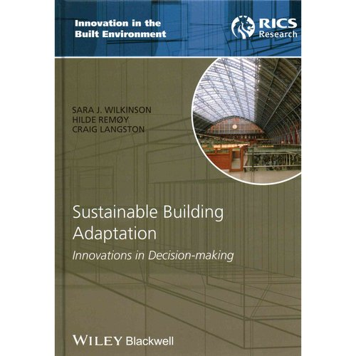 Sustainable Building Adaptation: Innovations in Decision-Making