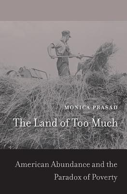 The Land of Too Much