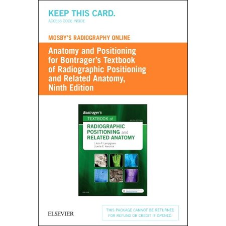 Textbook Of Radiographic Positioning   Related Anatomy