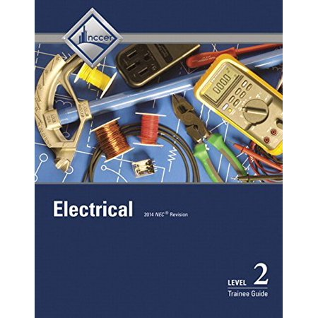 Electrical Level 2 Trainee Guide 8th Edition by NCCER