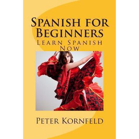Spanish For Beginners  Learn Spanish Now