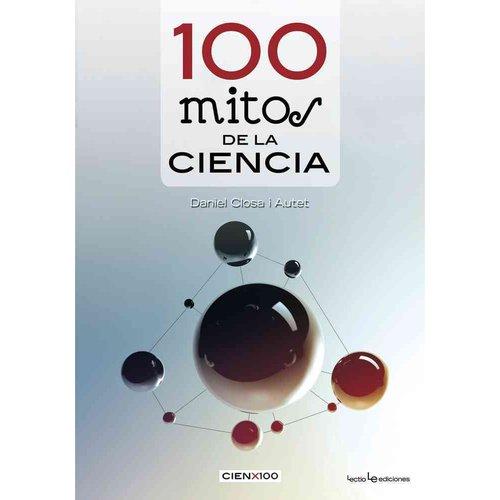 100 Mitos de la Ciencia / 100 Myths of Science