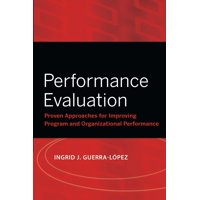 Research Methods for the Social Sciences: Performance Evaluation: Proven Approaches for Improving Program and Organizational Performance (Paperback)