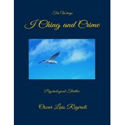 I Ching and Crime- Ten Wings - eBook