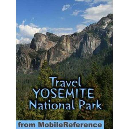 Yosemite Natl Park Map - Travel Yosemite National Park: Travel Guide And Maps (Mobi Travel) - eBook