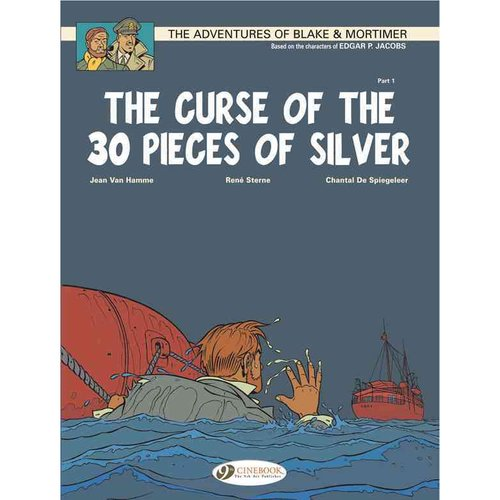 The Adventures of Blake & Mortimer 13: The Curse of the 30 Pieces of Silver: The Scroll of Nicodemus