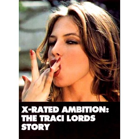 X-Rated Ambition: The Traci Lords Story (2003) 11x17 Movie Poster (Adult Xrated)
