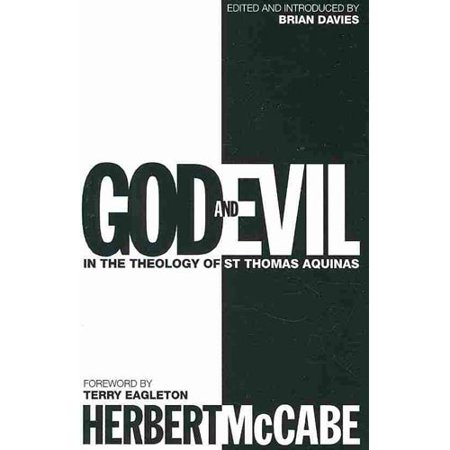 God and Evil: In the Theology of St. Thomas Aquinas by
