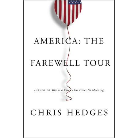- America: The Farewell Tour
