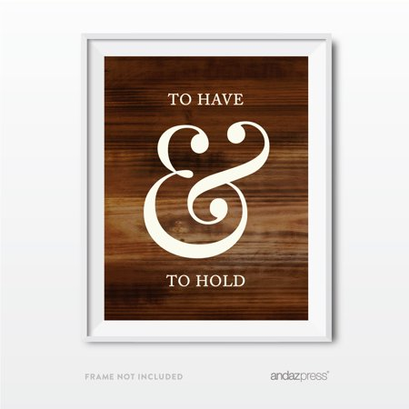 To Have and to Hold  Wedding Love Quote Wall Art, Rustic Wood Poster Prints - De Seuss