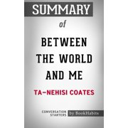 Summary of Between the World and Me - eBook