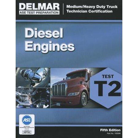 Diesel Test - Diesel Engines Test T2 : Medium/Heavy Duty Truck Technician Certification