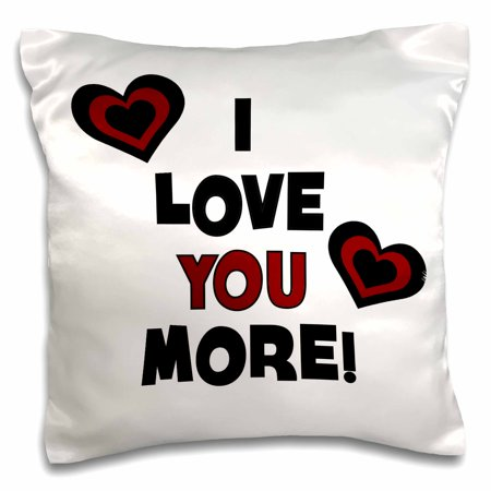 3dRose I Love You More In Black and Red With Hearts, Pillow Case, 16 by 16-inch
