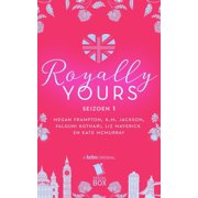 Royally Yours: De volledige serie - eBook