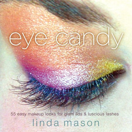 Missing Eye Makeup Tutorial (Eye Candy : 50 Easy Makeup Looks for Glam Lids and Luscious)
