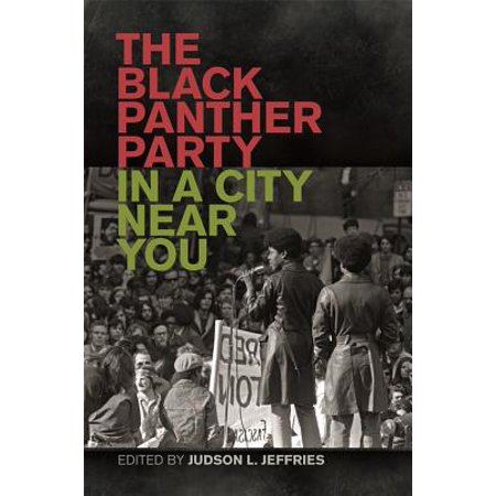 The Black Panther Party in a City near You - eBook - Party City Near By