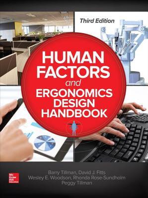 Third Edition Human Factors and Ergonomics Design Handbook