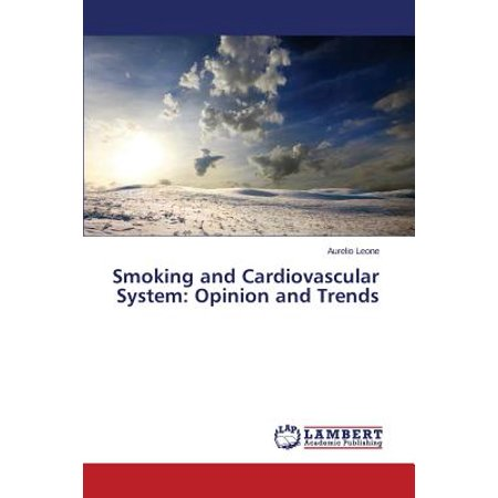 Smoking and Cardiovascular System : Opinion and