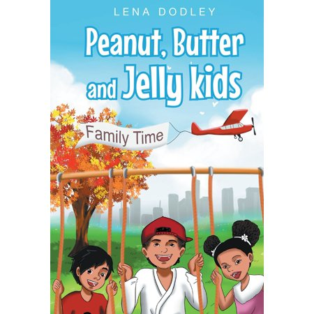 Peanut, Butter and Jelly kids - eBook