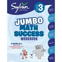 Sylvan Learning Math Workbooks: 3rd Grade Jumbo Math Success Workbook : Activities, Exercises, and Tips to Help Catch Up, Keep Up, and Get Ahead (Paperback)