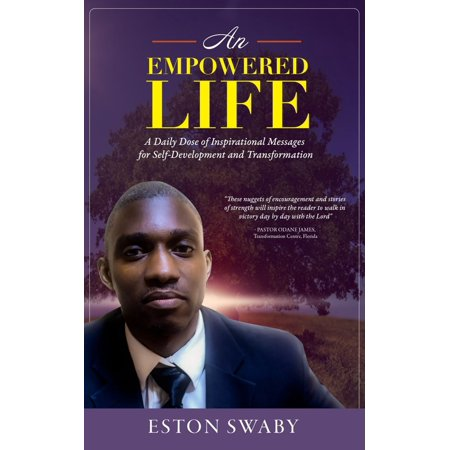 - An Empowered Life: A Daily Dose of Inspirational Messages for Self-Development and Transformation - eBook