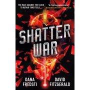 Time Shards - Shatter War - eBook