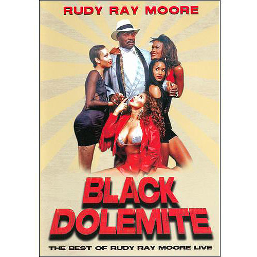 Black Dolemite: The Best Of Rudy Ray Moore (Full Frame)