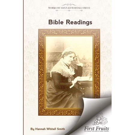 Bible Readings : On the Progressive Development of Truth and Experience in the Books of the Old