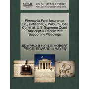 Fireman's Fund Insurance Co., Petitioner, V. Wilburn Boat Co. et al. U.S. Supreme Court Transcript of Record with Supporting Pleadings