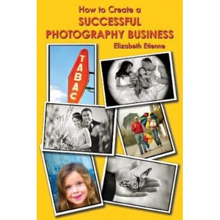 Image of How to Create a Successful Photography Business