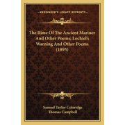 The Rime of the Ancient Mariner and Other Poems; Lochiel's Warning and Other Poems (1895) (Paperback)