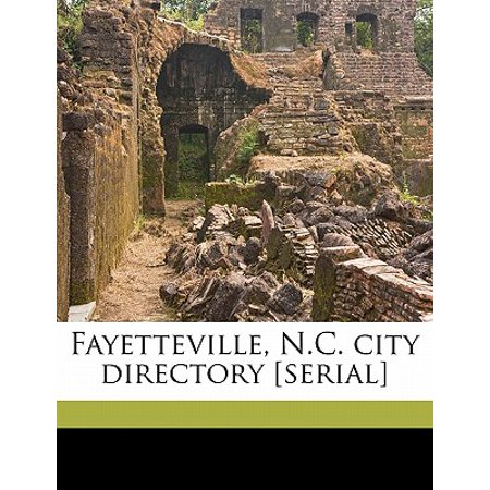 Fayetteville, N.C. City Directory [Serial] Volume 1 - Party City Fayetteville