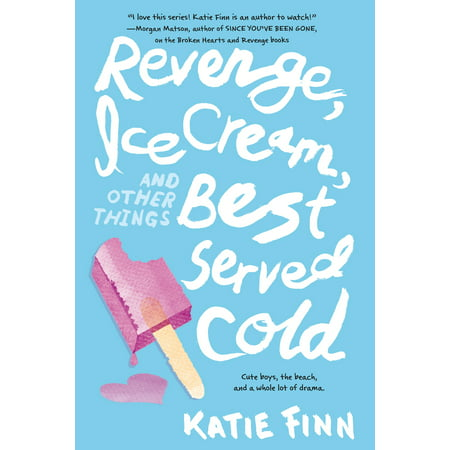 Revenge, Ice Cream, and Other Things Best Served
