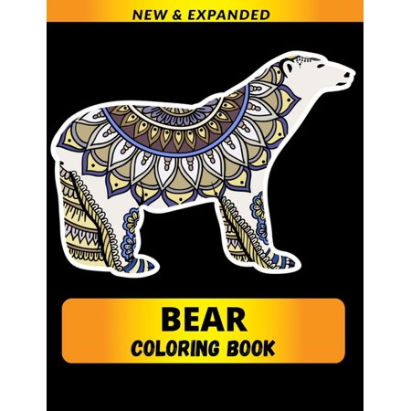 Bear Coloring Book : A Fun Coloring Gift Book for Animals Lovers & Adults (Paperback)